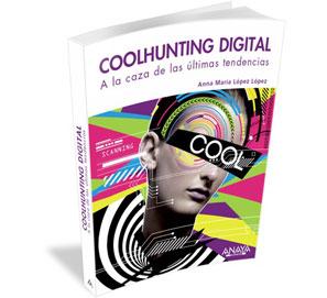 Coolhunting digital, a la caza de las últimas tendencias
