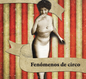 Fenómenos de circo, microrrelatos de Ana María Shua
