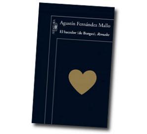 Kodama retira El hacedor de Borges, de Agustín Fernández Mallo