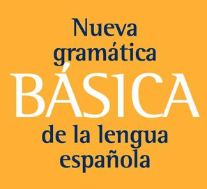 Nueva gramática básica de la lengua española de la RAE