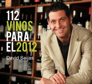 Los mejores vinos del año 2012 por David Seijas