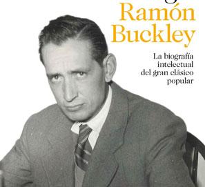 Miguel Delibes, biografía intelectual de Ramón Buckley