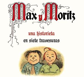Max y Moritz, de Wilhelm Busch, en Impedimenta