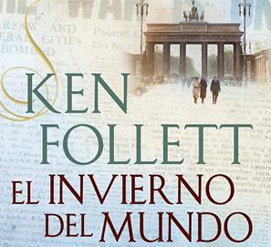 El invierno del mundo, The Century, de Ken Follet