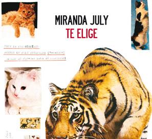 Te elige, de Miranda July