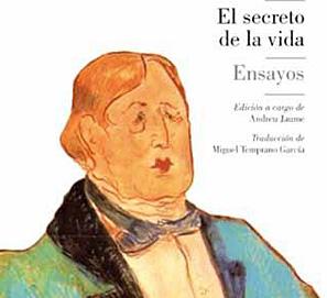 Ensayos de Oscar Wilde: El secreto de la vida