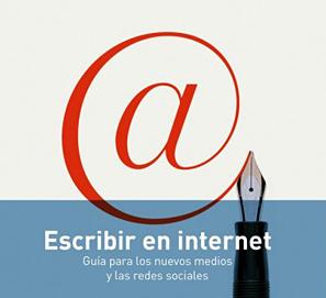 Escribir en internet: nuevos medios y redes sociales de Tascón