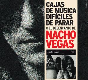 Libro Cajas de música difíciles de parar: desencanto de Nacho Vegas