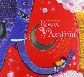 Cancioncitas de rosas y azafran: cuentos de India