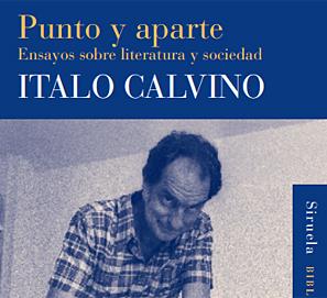 Italo Calvino: Punto y aparte - Ensayos sobre literatura y sociedad