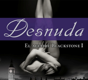 Desnuda El Affair Blackstone, trilogía de Raine Miller