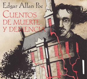 Cuentos de muerte y demencia de Poe ilustrados por Gris Grimly