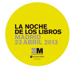 La Noche de los Libros 2013 de Madrid será el 23 de abril