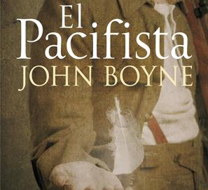 El pacifista de John Boyne
