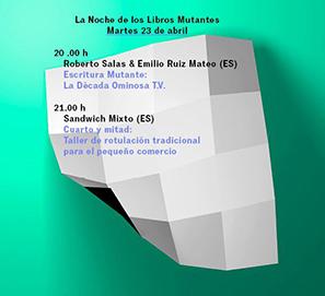 La Noche de los Libros Mutantes La Década Ominosa Ruiz Mateo Salas