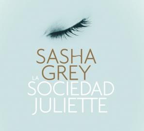 Novela erótica para mujer La Sociedad Juliette de Sasha Grey