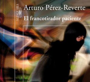 El francotirador paciente, nueva novela de Arturo Pérez-Reverte