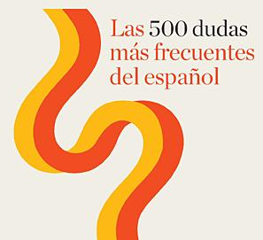 Sorteo  ejemplares Las 500 dudas más frecuentes del español