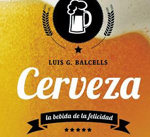 El libro sobre la cerveza, la bebida de la felicidad