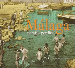 Málaga, paraíso perdido de Antonio Soler