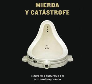 Mierda y catástrofe, de Fernando Castro Flórez