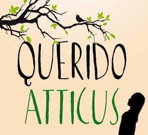Querido Atticus de Karen Harrington