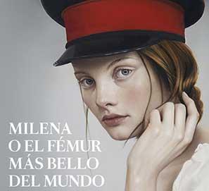 Milena o el fémur más bello - Premio Planeta Jorge Zepeda Patterson
