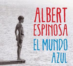 Booktrailer: El mundo azul. Ama tu caos, Albert Espinosa