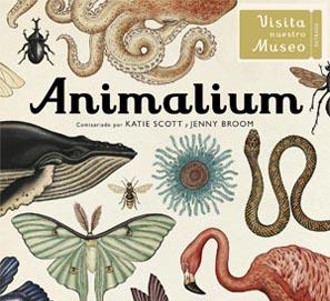 Animalium, de Katie Scott y Jenny Broom