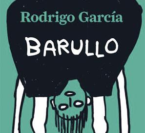 Barullo, de Rodrigo García