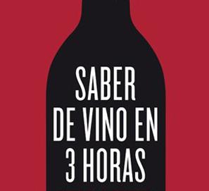 Saber de vino en 3 horas de Federico Oldenburg