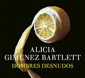 Hombres desnudos, de Alicia Giménez Bartlett