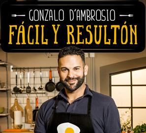 Fácil y resultón, el nuevo libro de recetas de Gonzalo D'Ambrosio