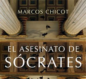 Premio Planeta 2016: 'El asesinato de Sócrates', de Marcos Chicot