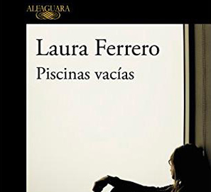 Piscinas vacías, el primer libro de relatos de Laura Ferrero
