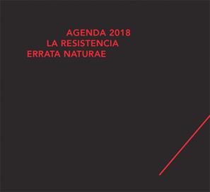 La agenda política 2018 La Resistencia de Errata Naturae