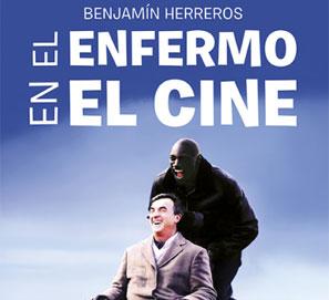 El enfermo en el cine de Benjamín Herreros