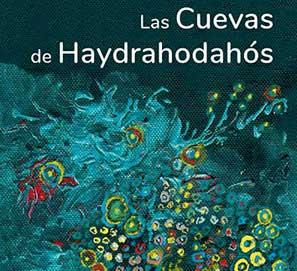 Las cuevas de Haydrahodahós, de Salim Barakat