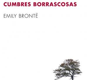 El inicio de Cumbres borrascosas, de Emily Brontë