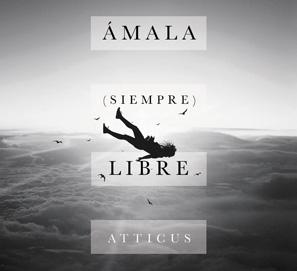 Ámala (siempre) libre, de Atticus