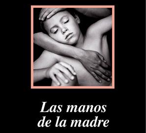 Las manos de la madre, de Massimo Recalcati