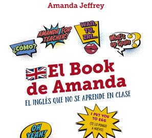 El book de Amanda. El libro del inglés que no se aprende en clase