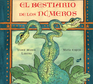 El bestiario de los números, de David Blanco Laserna y María Espejo