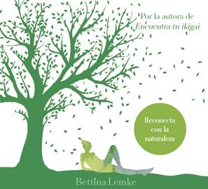 El pequeño libro de los baños del bosque, de Bettina Lemke
