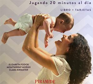 Educa a tu hijo de 0 a 18 meses. Educar con abrazos de amor