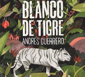 Blanco de tigre, de Andrés Guerrero, Premio SM Gran Angular
