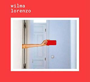 Las vidas ajenas y las pasiones propias de Wilma Lorenzo