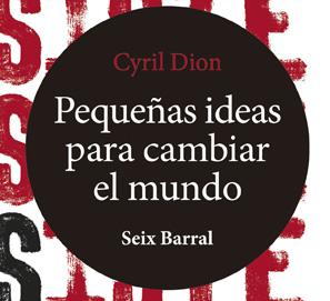 Resiste. Pequeñas ideas para cambiar el mundo, de Cyril Dion