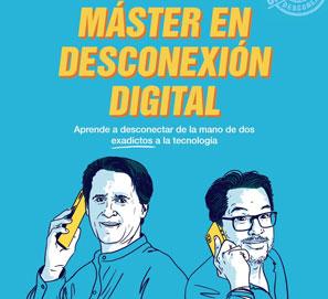 Máster en desconexión digital, de Jimmy Pons y Phil González