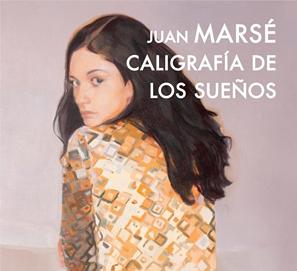 Caligrafía de los sueños de Juan Marsé